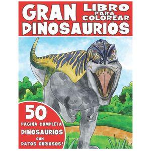 El gran libro para colorear dinosaurios